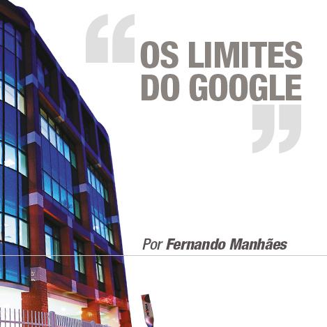 Os limites do Google